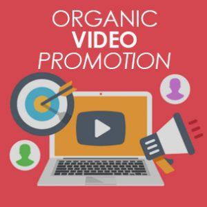 organic video promotion